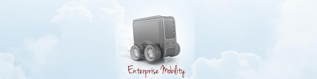 Enterprise Mobility: The Current State Of Play